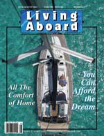 "The story, ""REENTRY"" was published in Living Aboard Magazine."