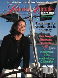 "The story, ""Up the Creek and on the Hard...Watching Out For Red Eyes"" appears on page 66 of the Nov/Dec 2011 Latitudes & Attitudes Seafaring Magazine"