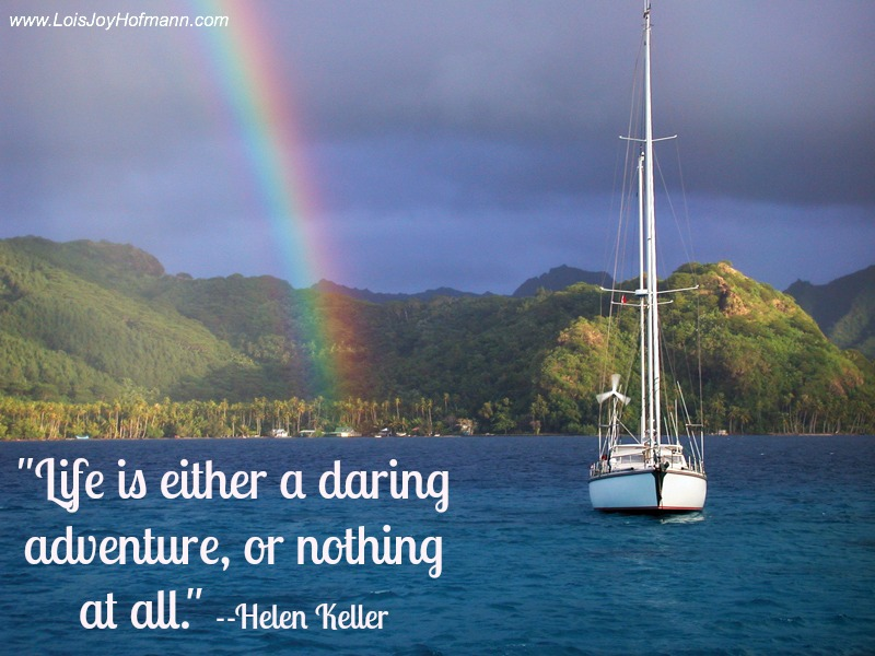 Quotes About Sailing And Life Simple Sailing The South Pacific Archives  Lois Joy Hofmann