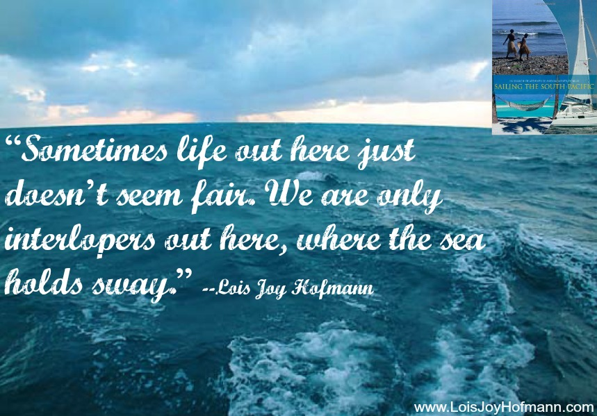 "Photo from my second book, ""Sailing the South Pacific."""