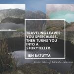 Travel makes you a storyteller